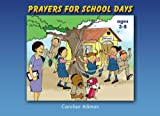 Prayers For School Days