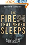 The Fire that Never Sleeps: Keys to S...