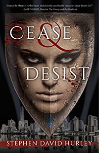 Cease & Desist by stephen david hurley ebook deal