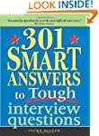 301 Smart Answers to Tough Interview...