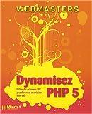 echange, troc David Drapeau, Frédéric Suire - Dynamisez PHP 5