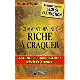 Comment Devenir Riche  Craquerpar Wallace D. Wattles