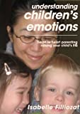img - for UNDERSTANDING CHILDREN'S EMOTIONS book / textbook / text book