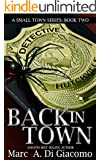 Back In Town (A Small Town Series Book 2)