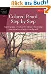 Colored Pencil Step by Step (Artist's...