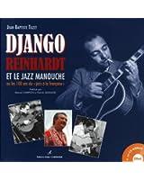 """Django Reinhardt et le jazz manouche : Ou les 100 ans du """"jazz à la française"""" (1CD audio)"""