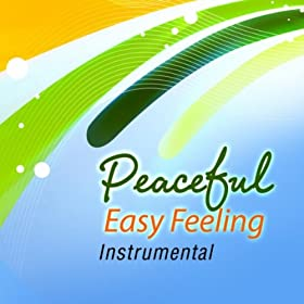Peaceful Easy Feeling Mp3 Download