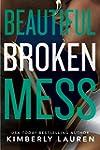 Beautiful Broken Mess (Broken Series...