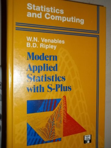 Modern Applied Statistics with S-Plus (Statistics and Computing)