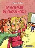 """Afficher """"Le Voleur de chouchou"""""""