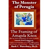 The Monster of Perugia - The Framing of Amanda Knox