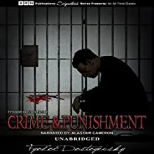 Crime and Punishment Audiobook by Fyodor Dostoyevsky Narrated by Alastair Cameron