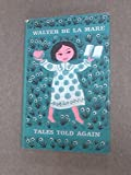 tales told again (0571034322) by WALTER DE LA MARE