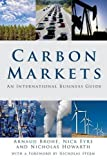 img - for Carbon Markets: An International Business Guide book / textbook / text book