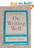 On Writing Well: The Classic Guide To Writing Nonfiction: 30th Anniversary Edition