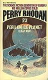 Peril on Ice Planet (Perry Rhodan, 23) (0041660064) by Kurt Mahr