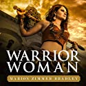Warrior Woman (       UNABRIDGED) by Marion Zimmer Bradley Narrated by Christa Lewis