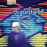 Some Hope ~ DC Cardwell