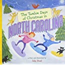 The Twelve Days of Christmas in North Carolina (The Twelve Days of Christmas in America)