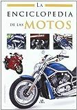 img - for La enciclopedia de las motos / Motorcycles Encyclopedia by Luis Tomas Melgar Valero (2009-09-30) book / textbook / text book