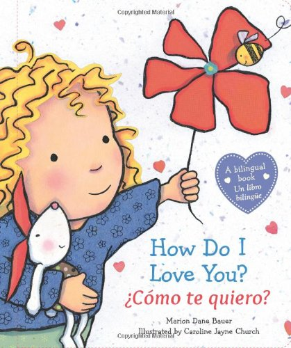 How Do I Love You? / Como Te Quiero?