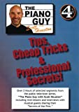 Piano Guy Tips Cheap Tricks and Professional Secrets Vol. 4