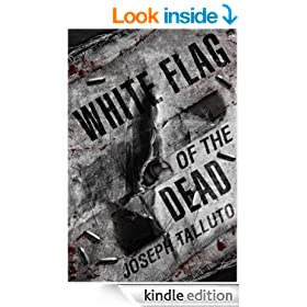 White Flag Of The Dead: A Zombie Novel