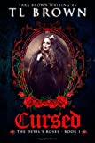 img - for Cursed (The Devil's Roses) (Volume 1) book / textbook / text book