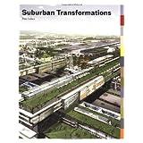 Suburban Transformations ~ Paul Lukez