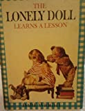 Lonely Doll Learns a Lesson (0394813561) by Wright, Dare