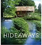img - for [(Hideaways: Cabins, Huts, and Tree House Escapes )] [Author: Sonya Faure] [May-2004] book / textbook / text book