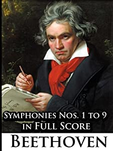 Ludwig Van Beethoven - Symphonies Nos 1 To 9 In Full Score from Eigal Meirovich