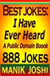 Best Jokes: I Have Ever Heard