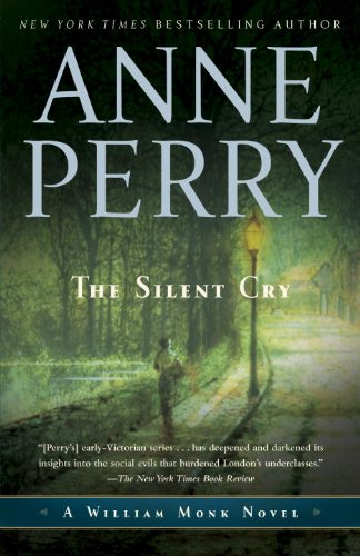 The Silent Cry: A William Monk Novel (Mortalis)