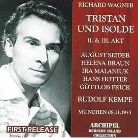 Tristan und Isolde : Act III - Mein Herre! Tristan! Schrecklicher Zauber!