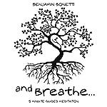 5 Minute Guided Meditation - Meditation for Sleep, Relaxation & Stress Relief | Benjamin P Bonetti