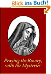 Praying the Rosary, with the Mysteries