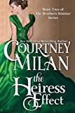 The Heiress Effect (The Brothers Sinister) (Volume 2)