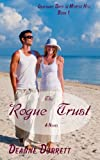 img - for The Rogue Trust (Ordinary Days in Myrtle Hill Book 1) book / textbook / text book