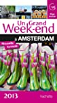 Un Grand Week-End � Amsterdam 2013