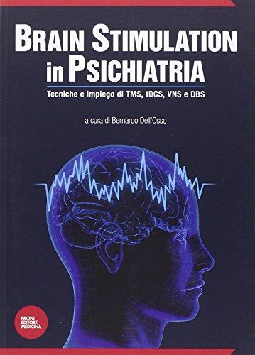 brain-stimulation-in-psichiatria-tecniche-ed-impiego-di-tms-tdcs-vns-e-dbs