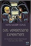 Das vergessene Experiment: Ein Science Fiction Abenteuer für Kids und