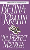 The Perfect Mistress (0553565230) by Krahn, Betina
