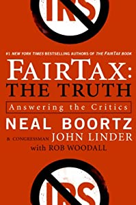 "Cover of ""FairTax: The Truth: Answering t..."