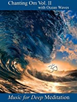 Chanting Om Volume II with Ocean Waves