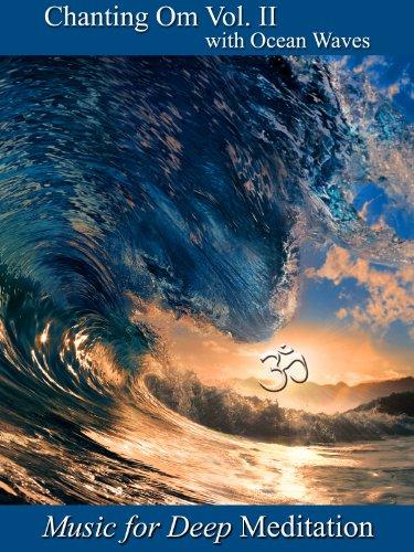 Chanting Om Volume II with Ocean Waves