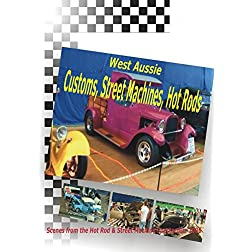 Customs, Street Machines, Hot Rods