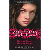 Gifted: Out of Sight, Out of Mindby Marilyn Kaye