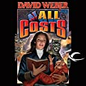 At All Costs: Honor Harrington, Book 11 (       UNABRIDGED) by David Weber Narrated by Allyson Johnson