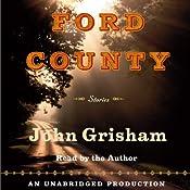Ford County: Stories | [John Grisham]